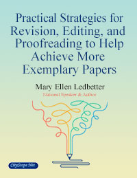 Practical Strategies for Revision, Editing and Proofreading to Help Achieve More Exemplary Papers E-Book